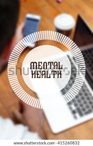 """ Mental Health "" Internet Data Technology Concept - stock photo"