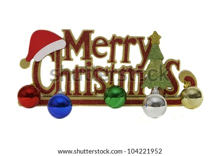 """Merry Christmas"" -- Christmas Display with small ornaments. - stock photo"
