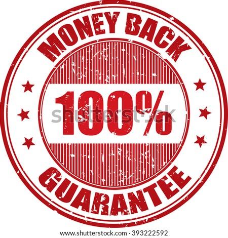 100% money back guarantee grunge stamp. - stock photo
