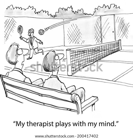 """""""My therapist plays with my mind."""" - stock photo"""