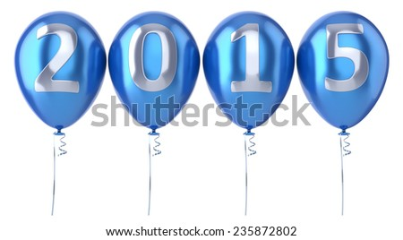2015 New Year balloons party decoration blue. Winter celebration helium balloon. Future beginning calendar date greeting card congratulation banner. 3d render isolated on white background - stock photo