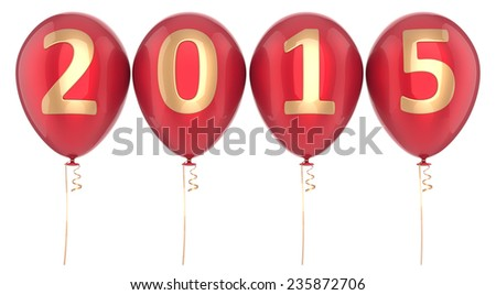 2015 New Year balloons party decoration. Winter celebration helium balloon. Future beginning calendar date greeting card congratulation banner. 3d render isolated on white background - stock photo