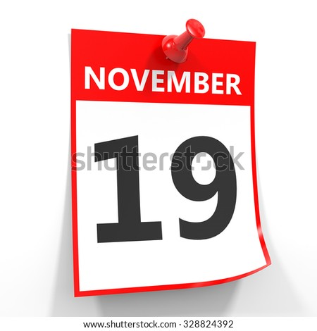 19 november calendar sheet with red pin on white background. Illustration.