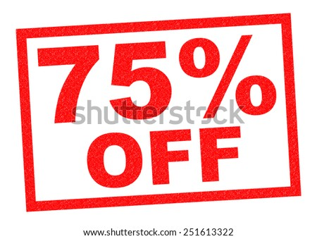 75% OFF red Rubber Stamp over a white background. - stock photo