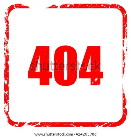 404 page, red rubber stamp with grunge edges - stock photo