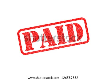 'PAID' Red Stamp over white background. - stock photo