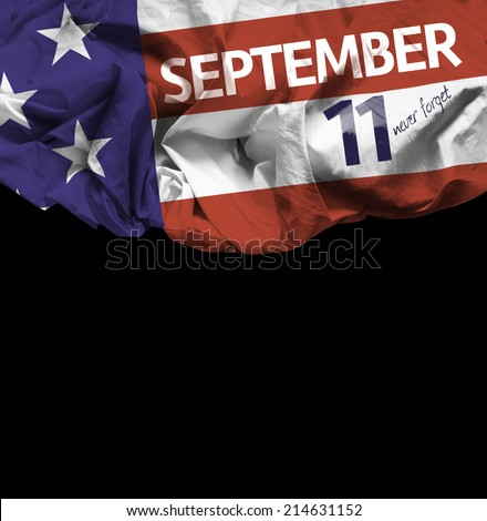 9/11 Patriot Day, September 11 waving flag on black background - stock photo