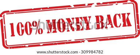 100 Percent Money Back  Grunge Rubber Stamp On White Background.  - stock photo