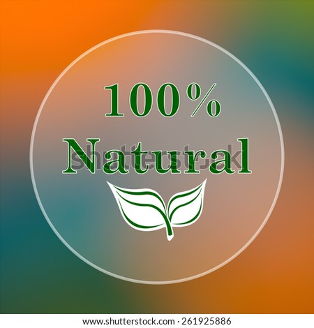 100 percent natural icon. Internet button on colored  background.  - stock photo