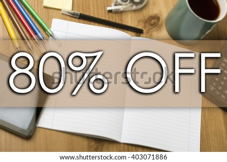 80 percent OFF - business concept with text - horizontal image