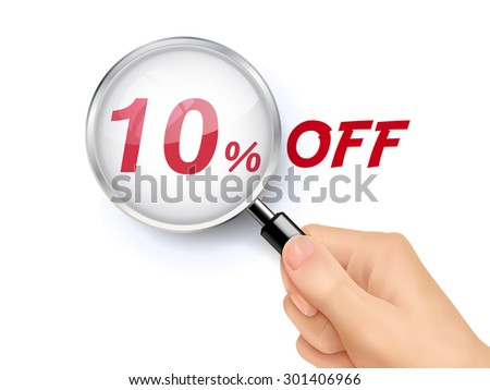 10 percent off showing through magnifying glass held by hand
