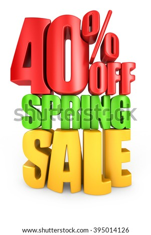 40 percent off spring sale 3d text isolated over white background - stock photo
