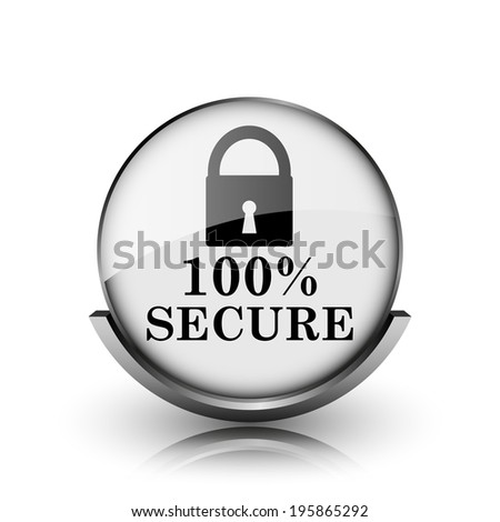 100 percent secure icon. Shiny glossy internet button on white background.