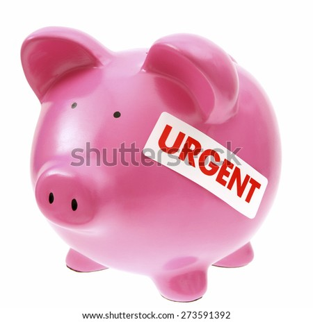 Piggy bank on white with urgent sticker - stock photo