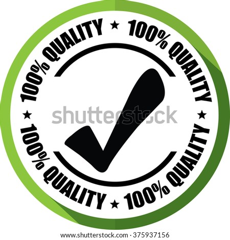 100% quality green, Button, label and sign. - stock photo