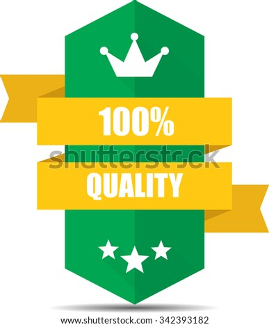 100% Quality Green Shield With Yellow Ribbon Label, Sticker, Tag, Sign And Icon Banner Business Concept, Design Modern With Crown.  - stock photo