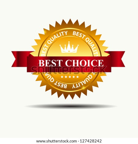 Raster version   best choice retro  label with gold ribbon. - stock photo