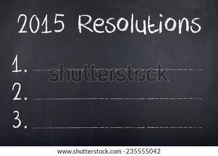 2015 Resolutions / New Year Goals List on Blackboard - stock photo
