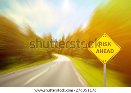 """RISK AHEAD"" sign - Business concept - stock photo"