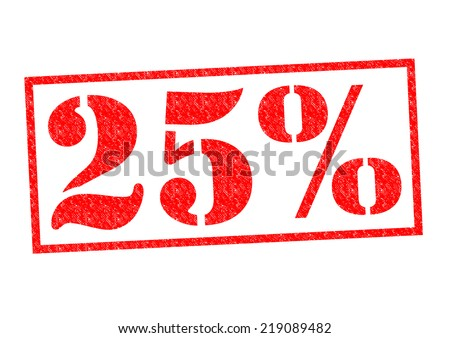 25% Rubber Stamp over a white background. - stock photo