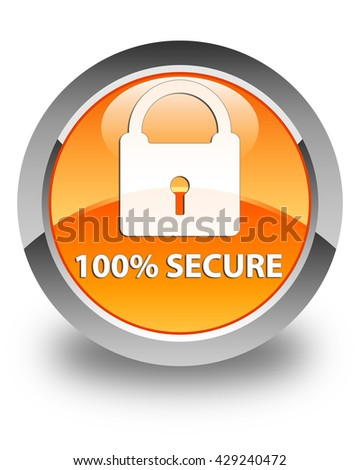 100% secure glossy orange round button