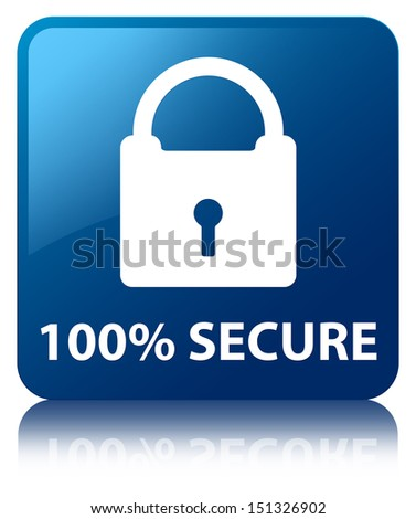 100% Secure (padlock icon) glossy blue reflected square button - stock photo