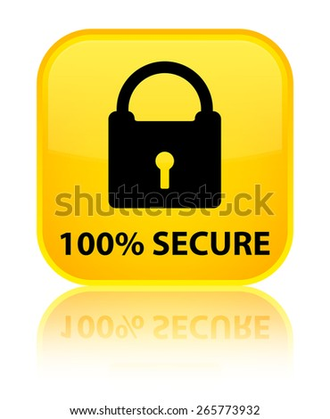 100% secure yellow square button - stock photo