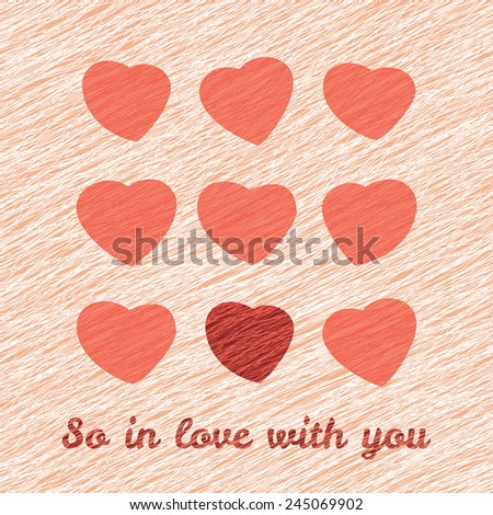 'So In Love with you' Happy Valentine's Day Romantic Card. Love Card with hearts. Lovely flyer with hearts. Grunge backdrop with scratches. Seamless pattern. - stock photo