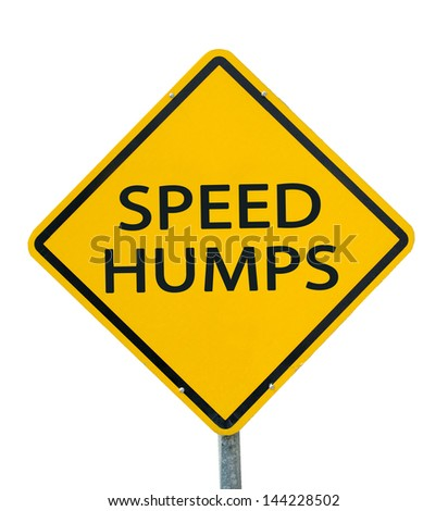 """SPEED HUMPS"" traffic sign isolated on white background - stock photo"