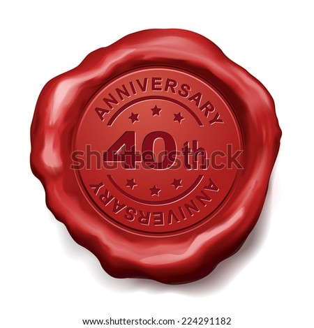 40th anniversary red wax seal over white background