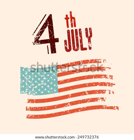 4 th July Illustration with Grunge American Flag - stock photo
