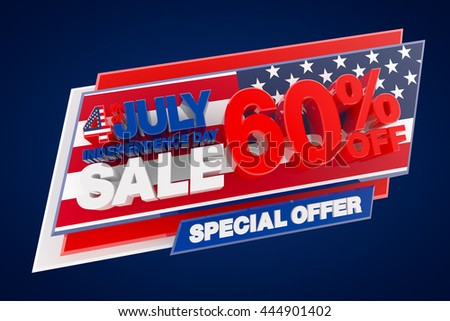 4th JULY INDEPENDENCE DAY SALE 60 % OFF SPECIAL OFFER, Sale background, Big sale, Sale tag, Sale poster, Banner Design  illustration 3D rendering