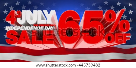 4th JULY INDEPENDENCE DAY SALE 65 % OFF THIS WEEKEND ONLY, Sale background, independence day sale, Sale tag, Sale poster, Banner Design  illustration 3D rendering