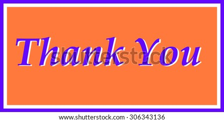 """Thank You"" in Purple and Orange"