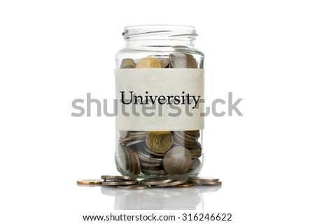 """""""University"""" text label on full coins of jar spill out from it isolated on white background - saving, donation, financial, future investment and insurance concept - stock photo"""