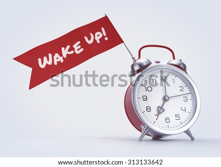 'Wake Up!' Alarm. Old-fashioned alarm clock with a red banner and handwritten phrase on it. 3D rendered graphics on light background. - stock photo