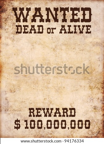 Wanted poster dead or alive - stock photo