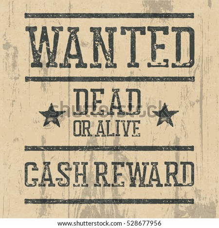 Wanted Poster On Wooden Texture Illustration 528677980 – Wanted Poster Letters