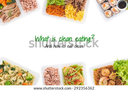 """""""what is clean food, and how to eat clean"""" is written on white background with lunch box cooked by clean food concept (easy removable text) - stock photo"""
