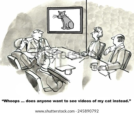 """""""Whoops... does anyone want to see videos of my cat instead?"""" - stock photo"""