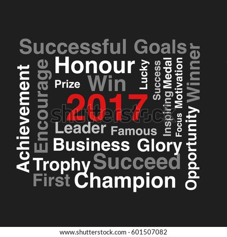 2017 word cloud collage, business concept background.