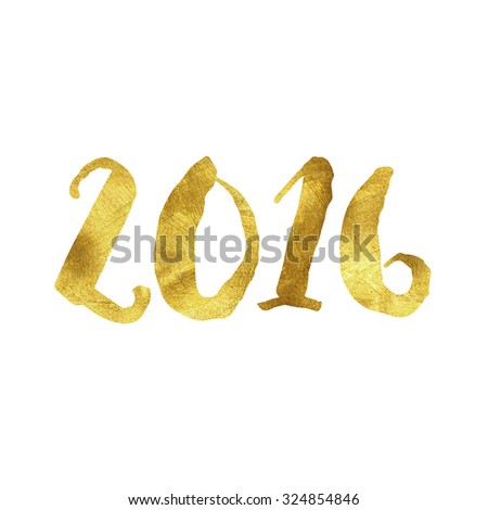 2016 written in gold leaf font - stock photo