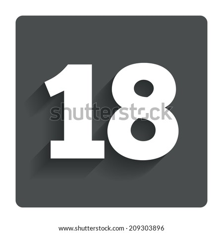 18 years old sign. Adults content icon. Gray flat button with shadow. Modern UI website navigation.