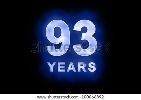 93 years text with blue glow on black background - stock photo
