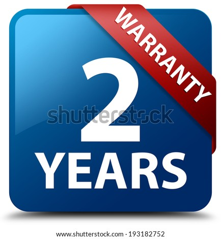 2 years warranty glossy blue square button - stock photo