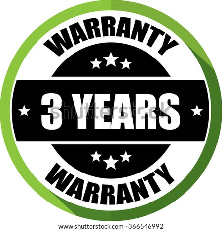 3 years warranty green, Button,label and sign.