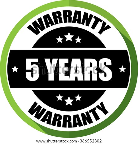 5 years warranty green, Button,label and sign.