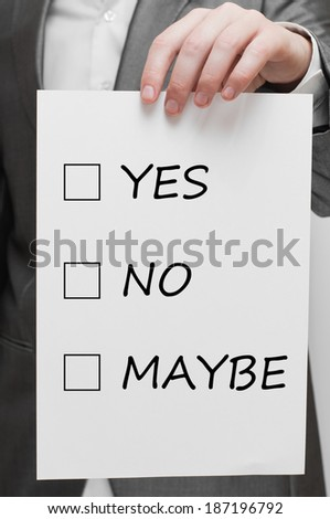 Yes, no or maybe. Decision making concept - stock photo
