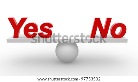 """ Yes "" or "" no "" in balance. 3d render - stock photo"