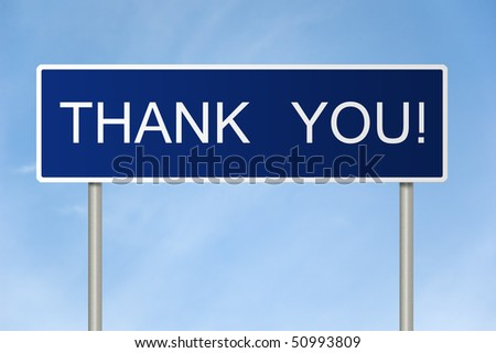 A blue road sign with white text saying Thank You! - stock photo